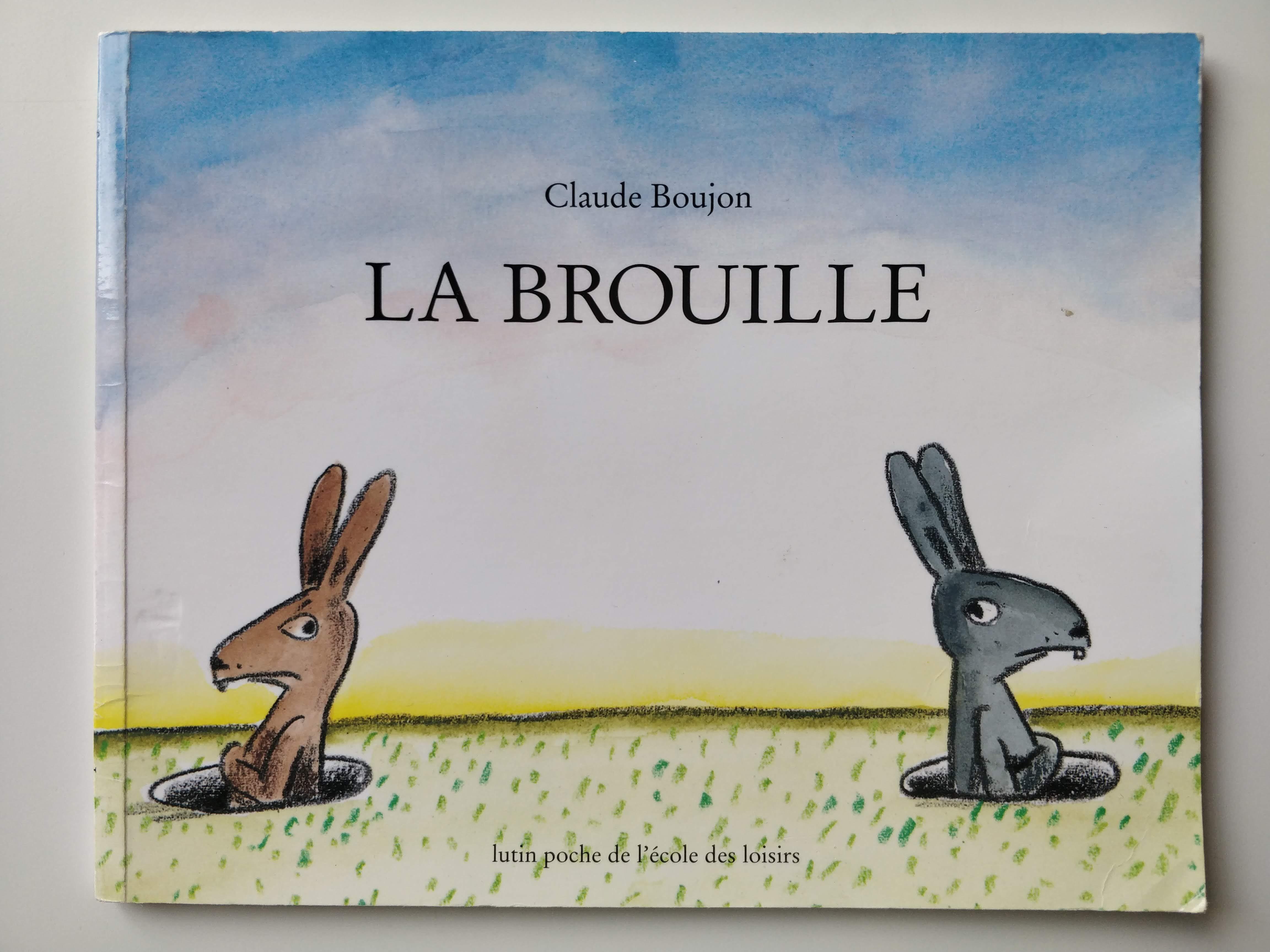"""Couverture """"la brouille"""", Claude Boujon, lutin poche école des loisirs"""